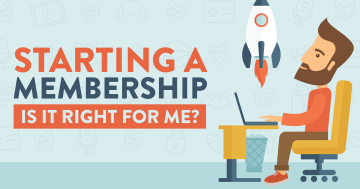 Should I Start a Membership Website
