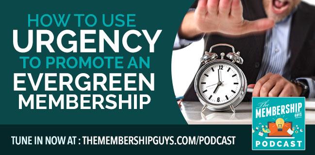 Urgency tactics for evergreen membership websites
