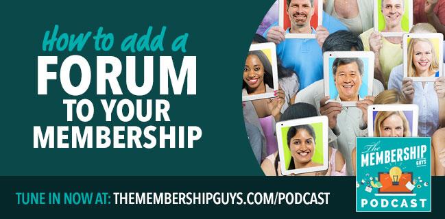 Membership forum