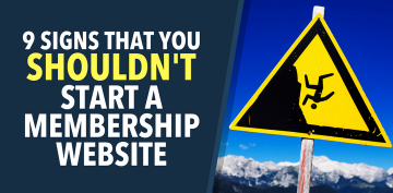 Signs You Shouldn't Start a Membership