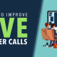 4 Ways to improve live member calls