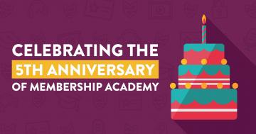 Celebrating the 5th Anniversary of Membership Academy